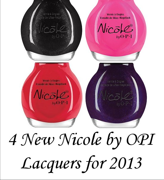 4 New Nicole by OPI Lacquers for 2013