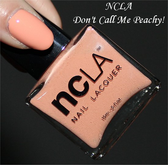 NCLA Don't Call Me Peachy Review & Pictures