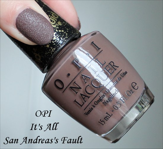 OPI It's All San Andreas's Fault San Francisco Collection 2013