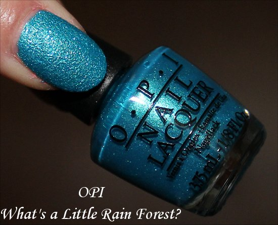 OPI What's a Little Rain Forest OPI Brazil Collection