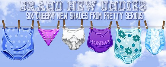 Pretty Serious Brand New Undies Collection