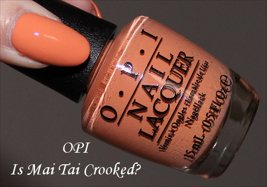 OPI Is Mai Tai Crooked Swatch Swatches