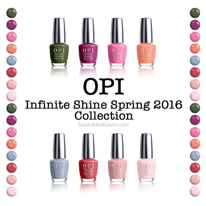 OPI Infinite Shine Spring 2016 Collection