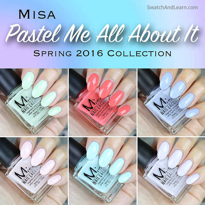 Misa Pastel Me All About It Collection Swatches