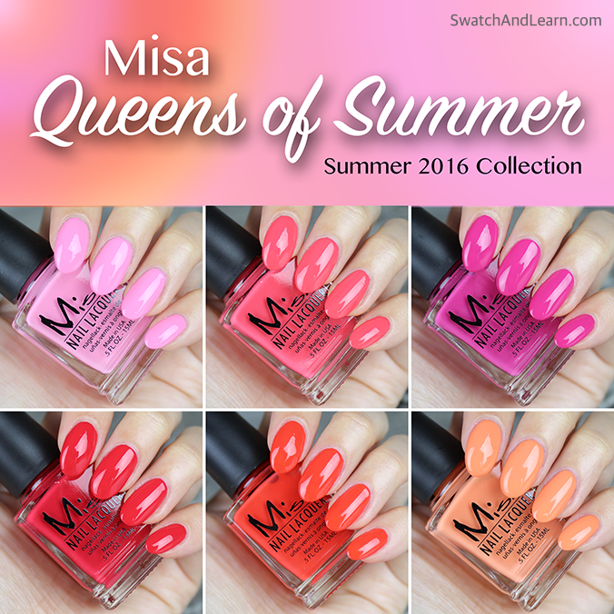 Misa Queens of Summer Collection Swatches