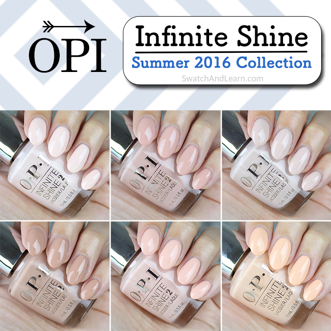 OPI Infinite Shine Summer 2016 Collection Swatches