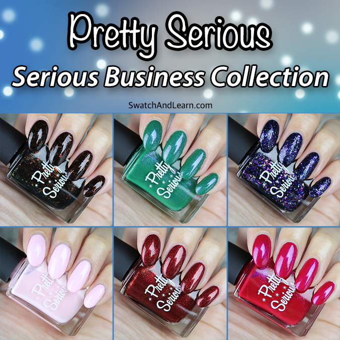 Pretty Serious Serious Business Collection Swatches