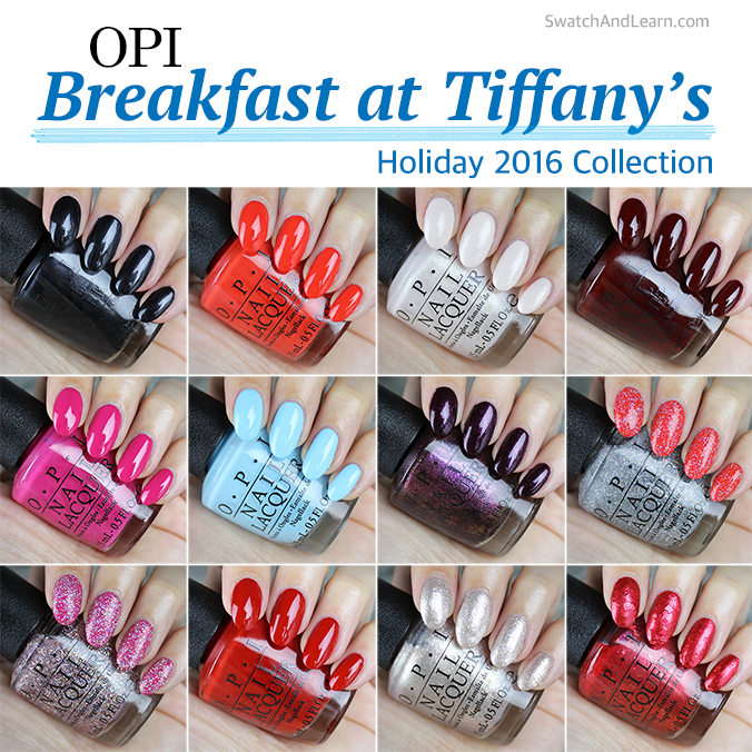 OPI Breakfast at Tiffany's Collection Swatches Review