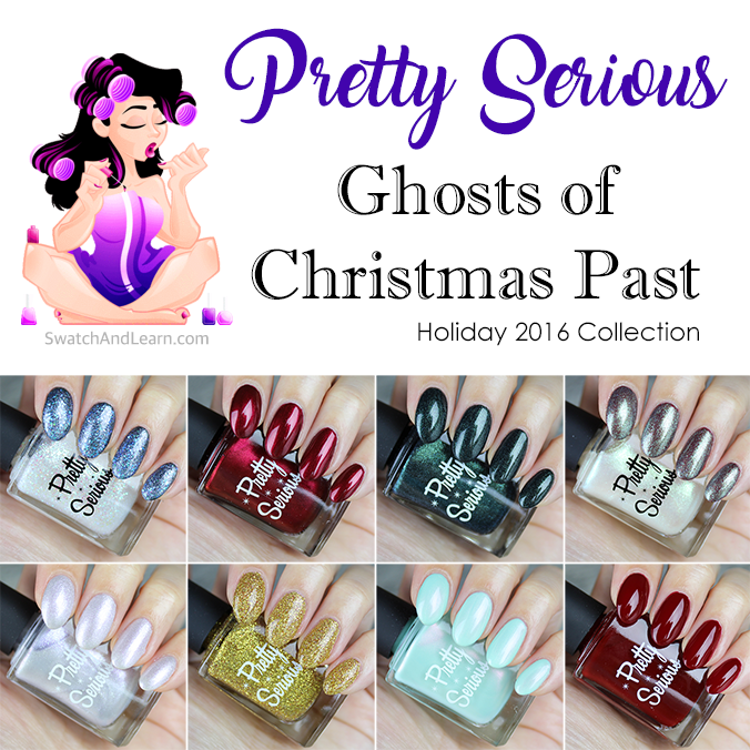 Pretty Serious Ghosts of Christmas Past Collection Swatches Review