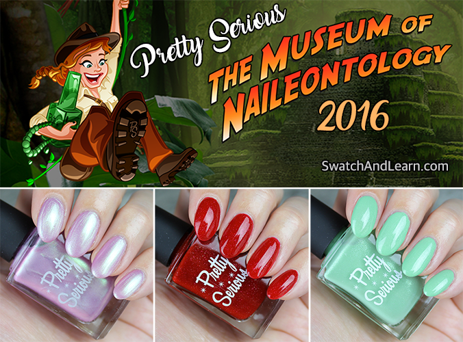 Pretty Serious Museum of Naileontology Collection 2016 Swatches Twitter